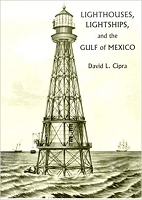 Lighthouses, Lightships, and the Gulf of Mexico