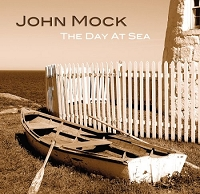 John Mock - A Day At Sea