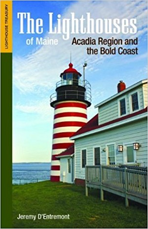 Lighthouses of Maine - Acadia Region and the Bold Coast