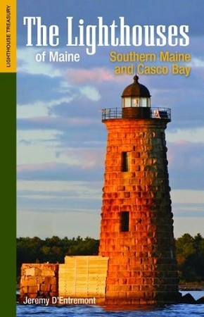 Lighthouses of Maine - Southern Maine & Casco Bay