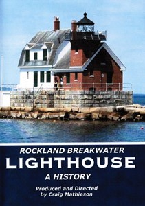Rockland Breakwater Lighthouse: A History (DVD)
